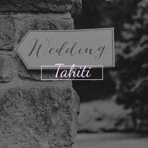 Wedding Planners in Tahiti